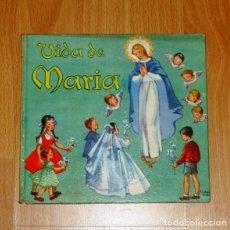 Libros de segunda mano: VIDA DE MARIA (SENDAS MILAGROSAS) / F. CAMPRUBÍ, PBRO. ; ILUSTRADA POR PRUDENCIA ANTÓN. Lote 183457067