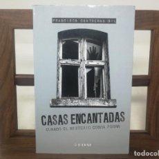 Libros de segunda mano: CASAS ENCANTADAS, FRANCISCO CONTRERAS GIL. Lote 183460050