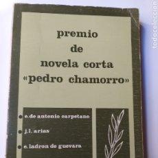 Libros de segunda mano: PREMIO DE NOVELA CORTA PEDRO CHAMORRO 1982 COLMENAR VIEJO MADRID. Lote 183469248