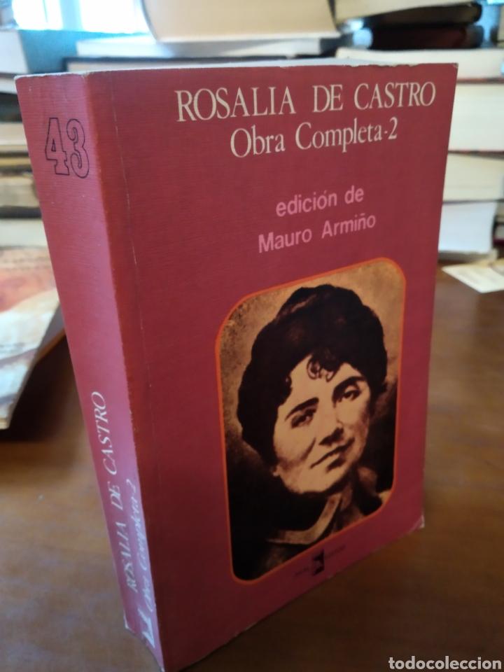 ROSALIA DE CASTRO. OBRA COMPLETA 2 (Libros de Segunda Mano (posteriores a 1936) - Literatura - Otros)