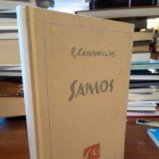 Libros de segunda mano: SAMOS. RAMON CABANILLAS. ED NUMERADA. Lote 183475025
