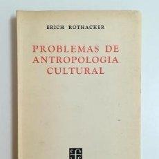 Livros em segunda mão: PROBLEMAS DE ANTROPOLOGÍA CULTURAL.- ERICH ROTHACKER (1957). Lote 183497377