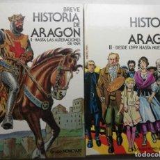 Libros de segunda mano: BREVE HISTORIA DE ARAGÓN. 2 TOMOS. Lote 183526435
