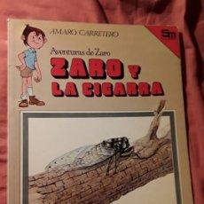 Libros de segunda mano: ZARO Y LA CIGARRA. AMARO CARRETERO. AVENTURAS DE. SM. EXCELENTE ESTADO. Lote 183527020