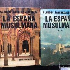 Libros de segunda mano: LA ESPAÑA MUSULMANA. CLAUDIO SÁNCHEZ ALBORNOZ. DOS TOMOS. BUEN ESTADO. Lote 183533362