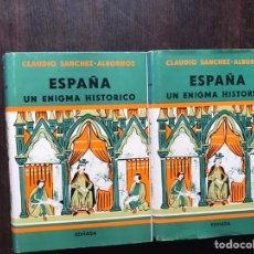 Libros de segunda mano: ESPAÑA UN ENIGMA HISTÓRICO. CLAUDIO SÁNCHEZ ALBORNOZ. DOS TOMOS. BUEN ESTADO. Lote 183533461