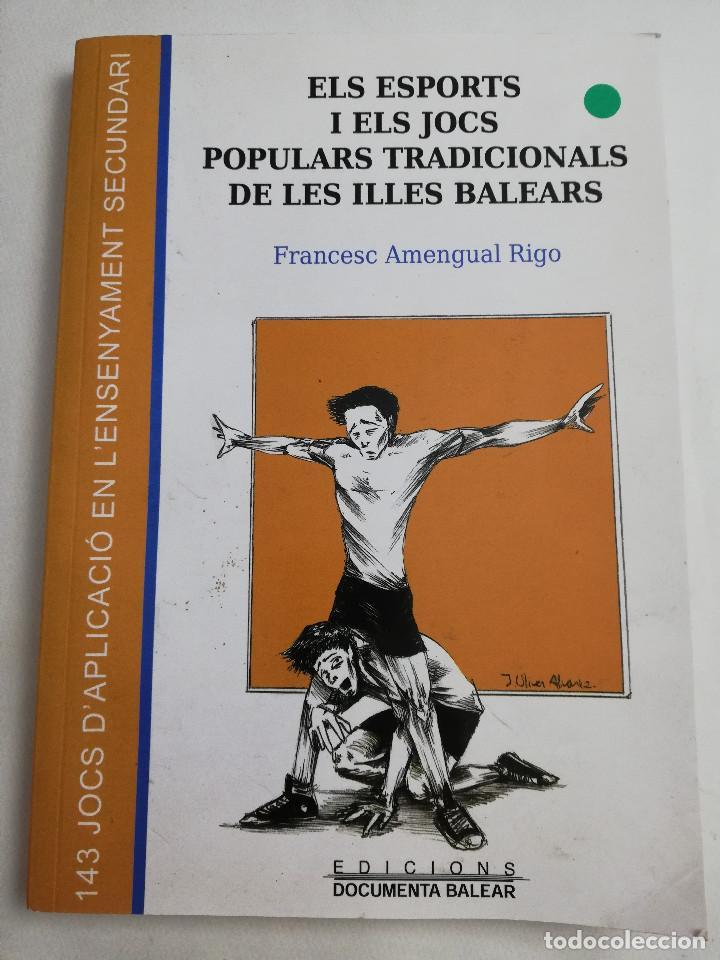 ELS ESPORTS I JOCS POPULARS TRADICIONALS DE LES ILLES BALEARS (FRANCESC AMENGUAL RIGO) (Libros de Segunda Mano - Historia - Otros)