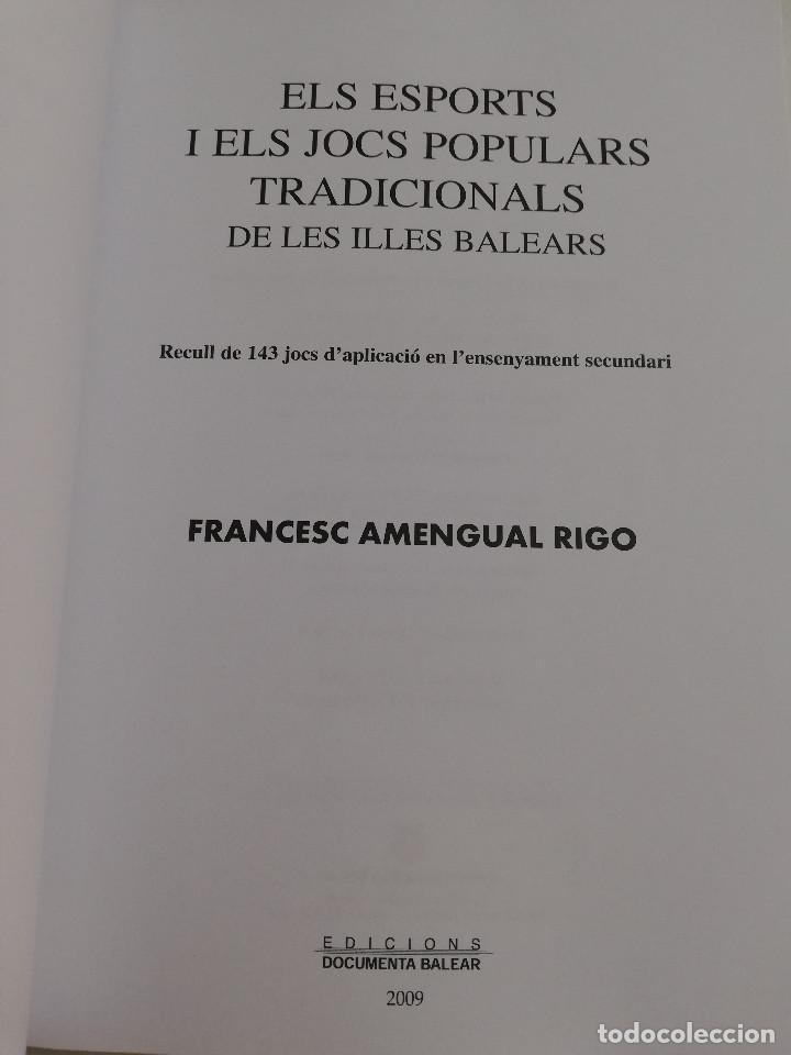 Libros de segunda mano: ELS ESPORTS I JOCS POPULARS TRADICIONALS DE LES ILLES BALEARS (FRANCESC AMENGUAL RIGO) - Foto 2 - 183558151