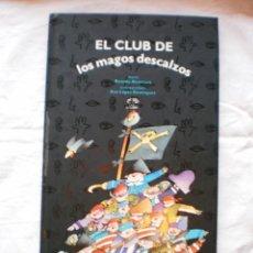 Libros de segunda mano: CON LOS CINCO SENTIDOS. EL CLUB DE LOS MAGOS DESCALZOS. Lote 183561017