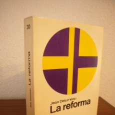 Libros de segunda mano: JEAN DELUMEAU: LA REFORMA (LABOR, NUEVA CLIO, 1977) EXCELENTE ESTADO. Lote 183562092