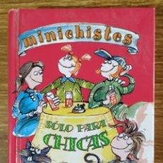 Libros de segunda mano: LIBRO - MINICHISTES SOLO PARA CHICAS (2001) LIBSA. Lote 183571901