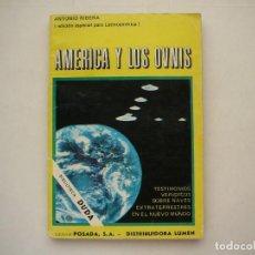 Libros de segunda mano: AMERICA Y LOS OVNIS ANTONIO RIBERA BIBLIOTECA DUDA EDITORIAL POSADA LATINOAMÉRICA D.LUMEN 1977. Lote 183599245