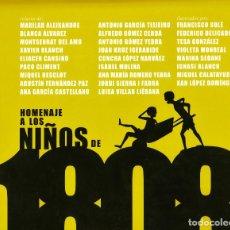 Libros de segunda mano: HOMENAJE A LOS NIÑOS DE 1808 EDICIONES DE LA TORRE MADRID 2008 . Lote 183607450