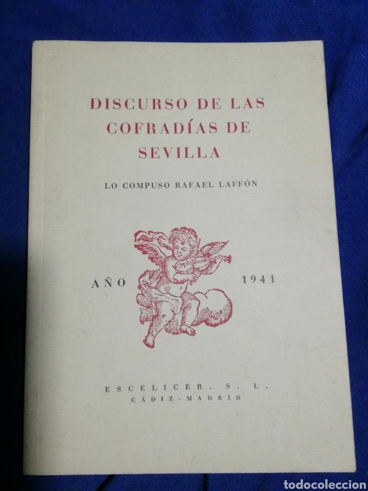 DISCURSO DE LAS COFRADÍAS DE SEVILLA. RAFAEL LAFFON. (Libros de Segunda Mano (posteriores a 1936) - Literatura - Otros)