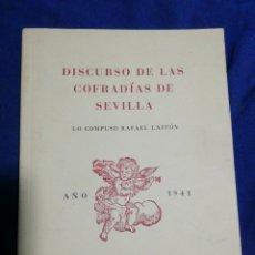 Libros de segunda mano: DISCURSO DE LAS COFRADÍAS DE SEVILLA. RAFAEL LAFFON.. Lote 183614550