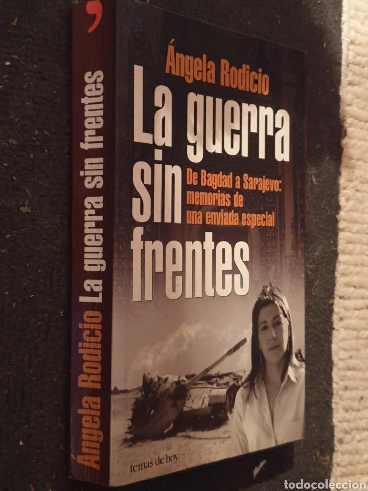 Libros de segunda mano: La guerra sin frentes Ángela Rodicio - Foto 2 - 183614600