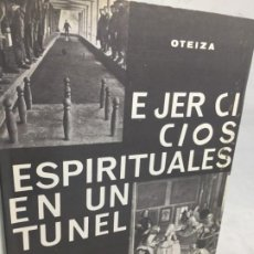 Libros de segunda mano: EJERCICIOS ESPIRITUALES EN UN TÚNEL, OTEIZA, 1º EDICIÓN HORDAGO LUR 1983. Lote 183619703