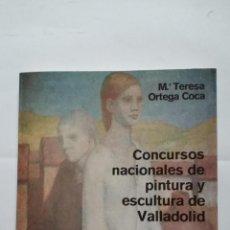 Libros de segunda mano: CONCURSOS NACIONALES DE PINTURA Y ESCULTURA DE VALLADOLID. - Mª TERESA ORTEGA COCA. TDK407. Lote 183625073