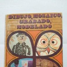 Libros de segunda mano: DIBUJO, MOSAICO, GRABADO Y MODELADO - EL TREBOL DE PAPEL Nº 5. TDK407. Lote 183625908