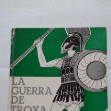 Libros de segunda mano: LA GUERRA DE TROYA. EDITORIAL TEIDE. TDK407. Lote 183626147