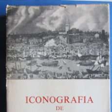 Libros de segunda mano: ICONOGRAFIA DE SEVILLA. SELECCIN Y NOTAS DE ANTONIO SANCHO CORBACHO 1975 PRECIOSAS LÁMINAS.. Lote 183662207