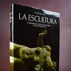Libros de segunda mano: LA ESCULTURA.LA AVENTURA DE LA ESCULTURA MODERNA EN LOS SIGLOS XIX Y XX.SKIRA. Lote 183669995