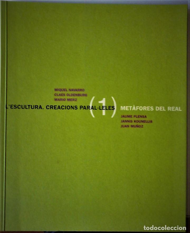 MIQUEL NAVARRO I ALTRES - L'ESCULTURA. CREACIONS PARAL-LELES -Vº1 METÀFORES DEL REAL (CATALÁN) (Libros de Segunda Mano - Bellas artes, ocio y coleccionismo - Otros)