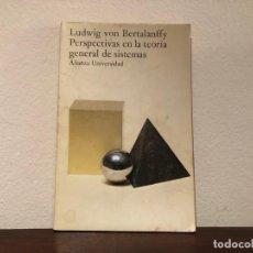 Libros de segunda mano: PERSPECTIVAS EN LA TEORIA GENERAL DE SISTEMAS. . LUDWIG VON BERTALANFFY. ALIANZA.BIOLOGIA .FILOSOFIA. Lote 183698051