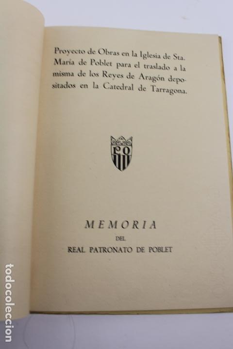 Libros de segunda mano: L-2047. PROYECTO DE OBRAS EN LA IGLESIA DE STA. MARIA DE POBLET PARA EL TRASLADO. 1944 - Foto 3 - 183698246