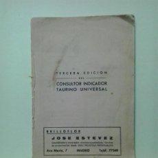 Libros de segunda mano: LMV - TERCERA EDICIÓN DEL CONSULTOR INDICADOR TAURINO UNIVERSAL. ANGEL CARMONA 'CAMISERO'. Lote 183705252