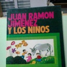 Libros de segunda mano: LMV - JUAN RAMÓN JIMÉNEZ Y LOS NIÑOS. Lote 183769595