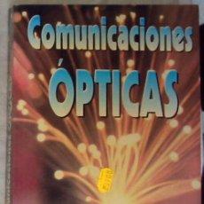 Libros de segunda mano: COMUNICACIONES OPTICAS - JOSÉ MARTÍN SANZ - ED. PARANINFO 1996 - VER INDICE. Lote 183771830
