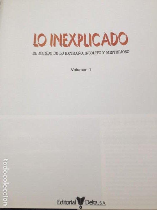 Libros de segunda mano: LO INEXPLICADO. 4 VOLUMENES. DEL 1 AL 4. EDITORIAL DELTA. 1982 - Foto 3 - 183772556