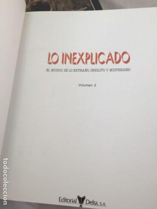 Libros de segunda mano: LO INEXPLICADO. 4 VOLUMENES. DEL 1 AL 4. EDITORIAL DELTA. 1982 - Foto 11 - 183772556