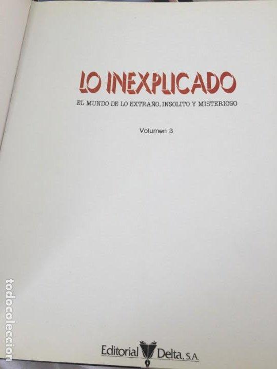 Libros de segunda mano: LO INEXPLICADO. 4 VOLUMENES. DEL 1 AL 4. EDITORIAL DELTA. 1982 - Foto 17 - 183772556