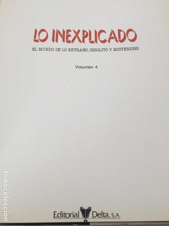 Libros de segunda mano: LO INEXPLICADO. 4 VOLUMENES. DEL 1 AL 4. EDITORIAL DELTA. 1982 - Foto 26 - 183772556