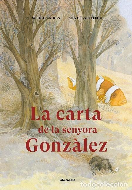 LA CARTA DE LA SENYORA GONZÀLEZ (CATALÁN) (Libros de Segunda Mano - Literatura Infantil y Juvenil - Otros)