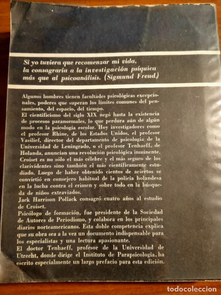 Libros de segunda mano: Los ojos del milagro. J. H. Pollack. Croiset el clarividente. Editorial Sudamericana. Año 1967. - Foto 2 - 183796835