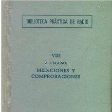 Libros de segunda mano: REF.0013704 MEDICIONES Y COMPROBACIONES BIBLIOTECA PRACTICA DE RADIO VIII / ALFONSO LAGOMA. Lote 183798240