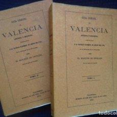 Libros de segunda mano: DOS TOMOS GUIA URBANA DE VALENCIA ANTIGUA Y MODERNA(FACSIMIL)MARQUES DE CRUILLES PERFECTO ESTADO. Lote 183799928