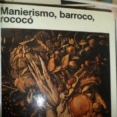 Livres d'occasion: MANIERISMO, BARROCO, ROCOCÓ. S. BORGHINI DE GALLEGO. A.L. WERTHEIN DE TROVARELLI. Lote 183808453