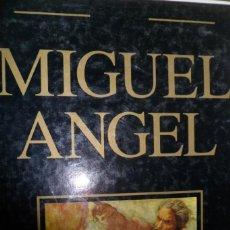 Livres d'occasion: MIGUEL ANGEL. GENIOS UNIVERSALES DE LA PINTURA. RAYUELA. Lote 183808655