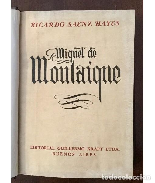 Libros de segunda mano: MIGUEL DE MONTAIGNE - Foto 3 - 183824112