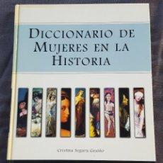 Libros de segunda mano: DICCIONARIO DE MUJERES DE LA HISTORIA - CRISTINA SEGURA GRAÍÑO. Lote 183832053