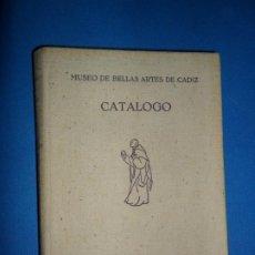 Libros de segunda mano: MUSEO DE BELLAS ARTES DE CÁDIZ, CATÁLOGO, ED. DIPUTACIÓN DE CÁDIZ, 1952. Lote 183833326