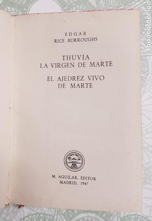 Libros de segunda mano: Coleccion Crisol Núm. 209 Thuvia La Virgen de Marte y El ajedrez vivo de marte año 1947 - Foto 2 - 183842880