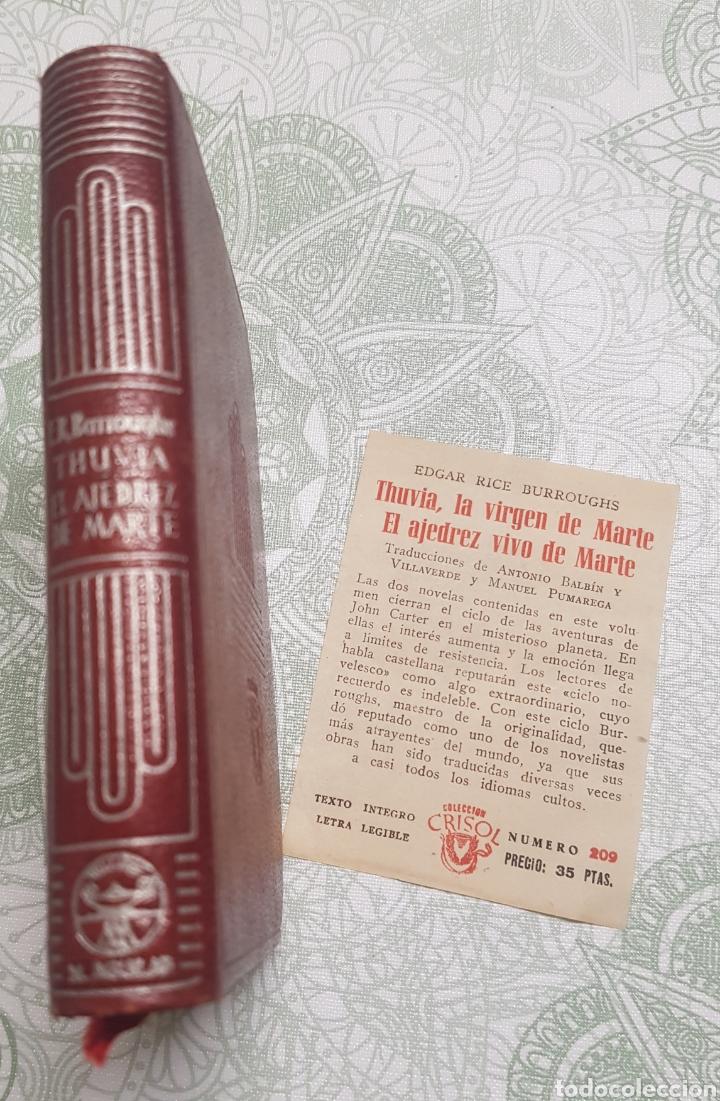 Libros de segunda mano: Coleccion Crisol Núm. 209 Thuvia La Virgen de Marte y El ajedrez vivo de marte año 1947 - Foto 3 - 183842880
