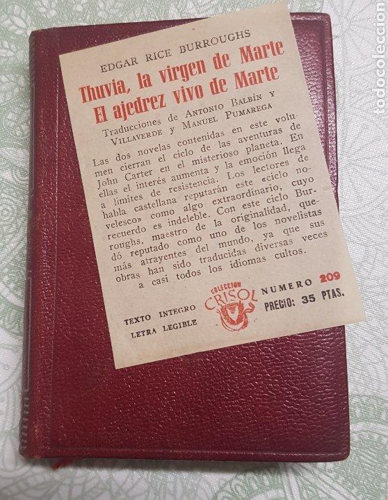 Libros de segunda mano: Coleccion Crisol Núm. 209 Thuvia La Virgen de Marte y El ajedrez vivo de marte año 1947 - Foto 4 - 183842880