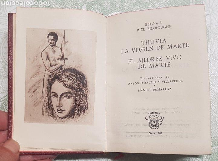 COLECCION CRISOL NÚM. 209 THUVIA LA VIRGEN DE MARTE Y EL AJEDREZ VIVO DE MARTE AÑO 1947 (Libros de Segunda Mano (posteriores a 1936) - Literatura - Otros)