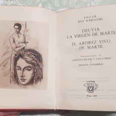 Libros de segunda mano: COLECCION CRISOL NÚM. 209 THUVIA LA VIRGEN DE MARTE Y EL AJEDREZ VIVO DE MARTE AÑO 1947. Lote 183842880